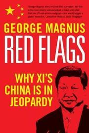 Red Flags by George Magnus