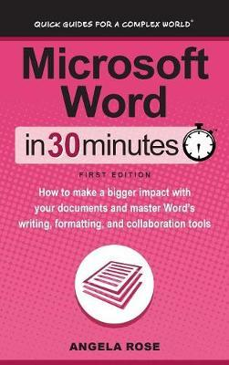 Microsoft Word in 30 Minutes by Angela Rose image