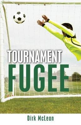 Tournament Fugee by Dirk McLean