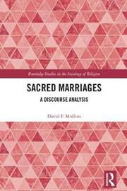 Sacred Marriages by David F Mullins image