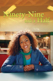 Ninety-nine and a Half by Kimberly T. Matthews image