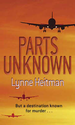 Parts Unknown by Lynne Heitman image