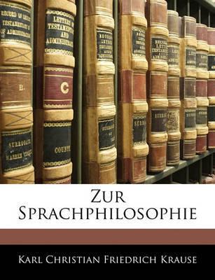 Zur Sprachphilosophie by Karl Christian Friedrich Krause image