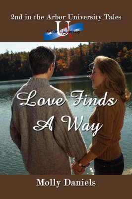 Love Finds A Way by Molly Daniels