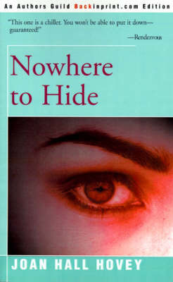 Nowhere to Hide by Joan Hall Hovey