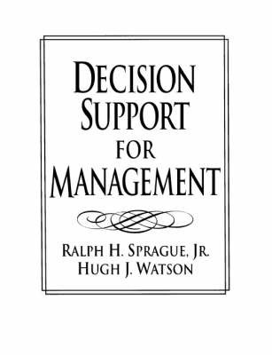 Decision Support for Managers by Ralph H. Sprague
