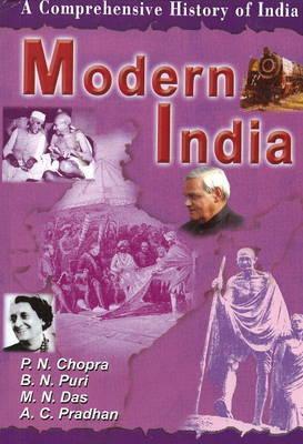 Modern India: Pt. III by P.N. Chopra