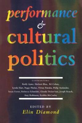 Performance and Cultural Politics by Elin Diamond image