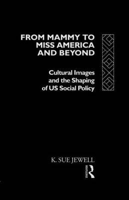 From Mammy to Miss America and Beyond by K.Sue Jewell image