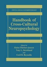 Handbook of Cross-Cultural Neuropsychology by Elaine Fletcher-Janzen