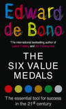 The Six Value Medals by Edward De Bono