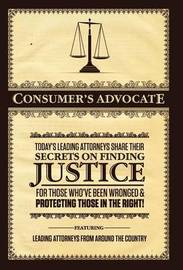 Consumer's Advocate by Attorneys Today's Leading