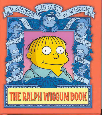 The Ralph Wiggum Book by Matt Groening