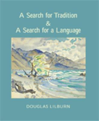 A Search for Tradition and A Search for Language by Douglas Lilburn