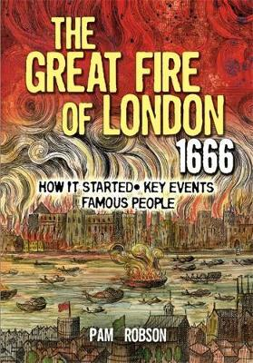 All About: The Great Fire Of London 1666 by Pam Robson image