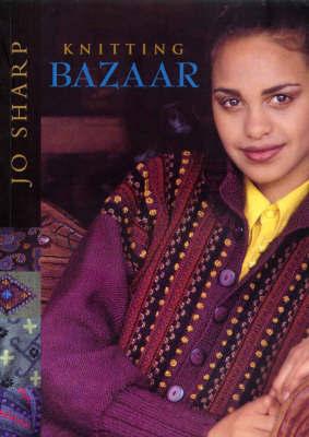 Knitting Bazaar by Jo Sharp