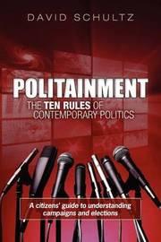 Politainment by David Schultz