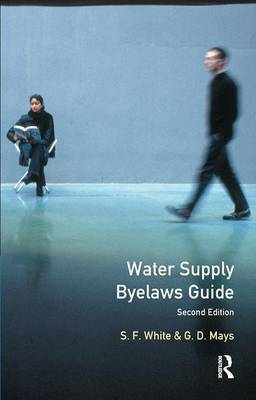 Water Supply Byelaws Guide by S.F. White