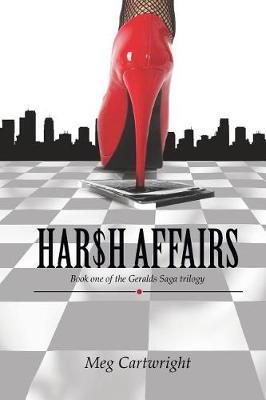Harsh Affairs by Meg Cartwright