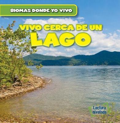 Vivo Cerca de Un Lago (There's a Lake in My Backyard!) by Seth Lynch image