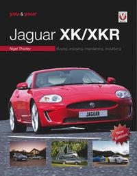 You & Your Jaguar XK/XKR by Nigel Thorley image