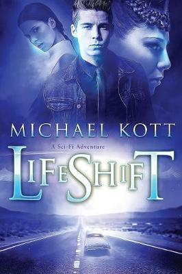 LifeShift by Michael Kott