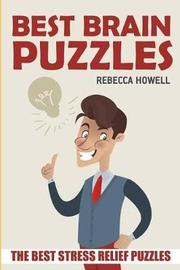 Best Brain Puzzles by Rebecca Howell