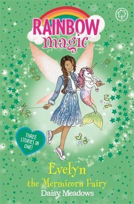 Rainbow Magic: Evelyn the Mermicorn Fairy by Daisy Meadows