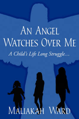 An Angel Watches Over Me by Maliakah Ward image