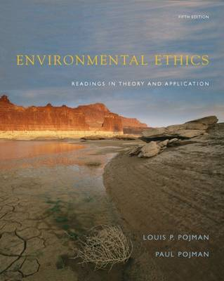 Environmental Ethics: Readings in Theory and Application by Louis P. Pojman image