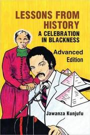 Lessons from History, Advanced Edition by Jawanza Kunjufu