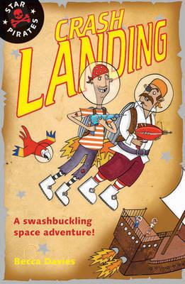 Star Pirates:  Crash Landing by Emma McCann