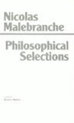 Malebranche: Philosophical Selections by Nicolas Malebranche
