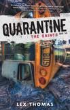 Quarantine: The Saints by Lex Thomas