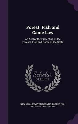 Forest, Fish and Game Law by New York image