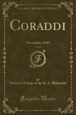Coraddi, Vol. 45 by Woman's College of the N C University