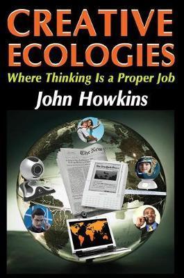 Creative Ecologies by Bronislaw Malinowski