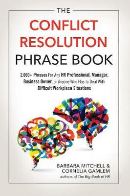 The Conflict Resolution Phrase Book by Cornelia Gamlem image