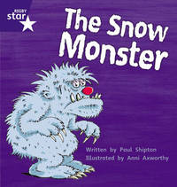 Star Phonics: The Snow Monster (Phase 5) by Paul Shipton image