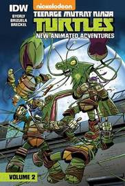 Teenage Mutant Ninja Turtles: New Animated Adventures: Volume 2 by Kenny Byerly