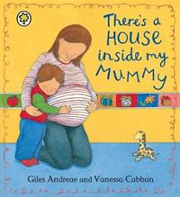 There's A House Inside My Mummy Board Book by Giles Andreae