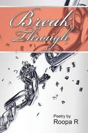 Break Through by Roopa R