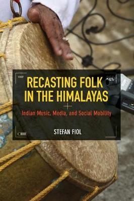 Recasting Folk in the Himalayas by Stefan Fiol image