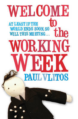 Welcome To The Working Week by Paul Vlitos image