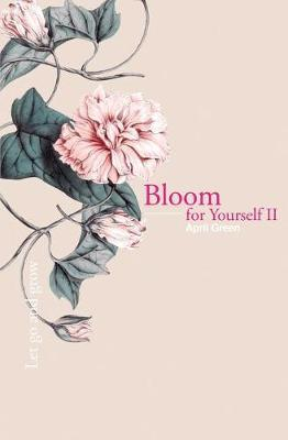 Bloom for Yourself II by April Green