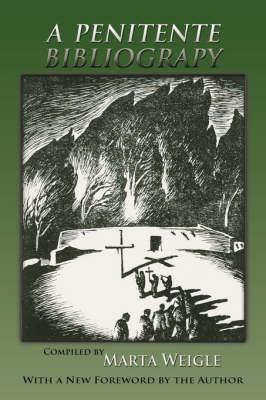 A Penitente Bibliography by Marta Weigle image