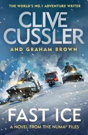 Fast Ice by Clive Cussler