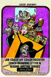 Job Coach-Life Coach-Executive Coach-Letter & Resume-Writing Service : Step-By-Step Business Startup Manual by Anne Hart