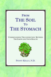 From The Soil To The Stomach by Penny Kelly image