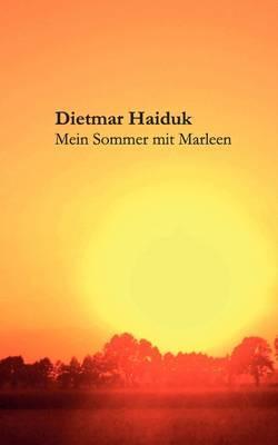 Mein Sommer Mit Marleen by Dietmar Haiduk image